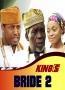 KING'S BRIDE 2